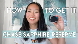 HOW I GOT APPROVED FOR THE CHASE SAPPHIRE RESERVE AS A COLLEGE STUDENT