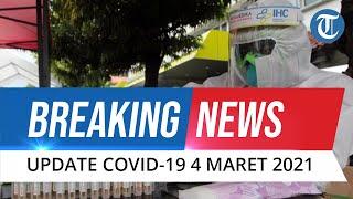 BREAKING NEWS: Update Covid-19 Indonesia 4 Maret: Tambah 7.264 Kasus Baru, Total 1.361.098 Positif