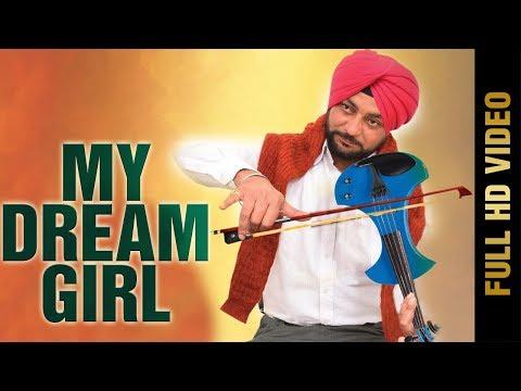 My Dream Girl  Sonu Boparai