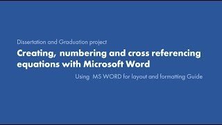 6. Creating, numbering and cross referencing equation