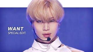 TAEMIN 태민 - WANT Stage Mix(교차편집) Special Edit.