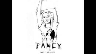Fancy   Iggy Azalea (Audio)