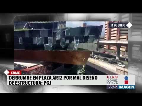 El derrumbe en Plaza Artz Pedregal fue provocado por mal diseño   Noticias con Ciro  El derrumbe