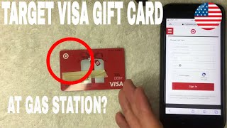 ✅  How To Use Target Visa Gift Cards At Gas Station 🔴