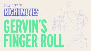 How George Gervin Made The Finger Roll Famous | Ball The Right Moves | The Ringer