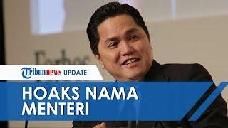 Ketua TKN Erick Tohir Sebut Penyebar Hoaks Nama Menteri Ingin Bangun Citra Negatif ke Masyarakat