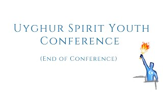 End of Conference – USY Conference in Uyghur