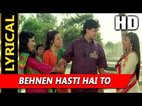 Behnen Hasti Hai To With Lyrics |Alka Yagnik, Mohammed Aziz | Pyar Ka Devta 1991 |Mithun Chakraborty