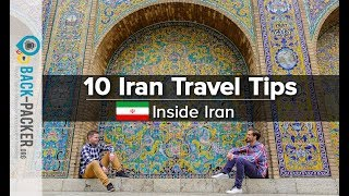 Iran Travel Tips for Backpacking Iran (Inside Iran Special)