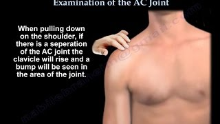 Examination Of The AC Joint - Everything You Need To Know - Dr. Nabil Ebraheim