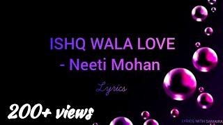 Ishq wala love - LYRICS | SOTY |Alia Bhatt, Siddharth