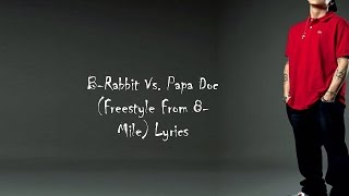 EmineM : B-rabbit VS Papa Doc (Freestyle From 8-Mile) Lyrics