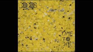 Two Medicines - The Dodos