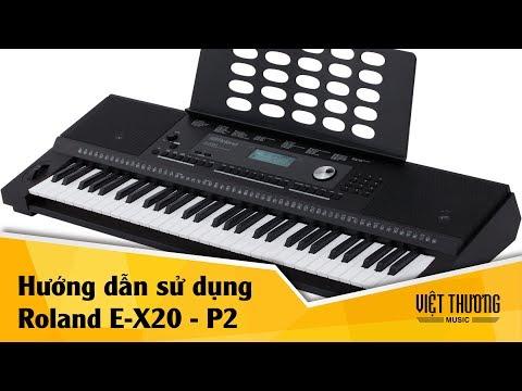 Hướng dẫn sử dụng organ Roland E-X20 P2