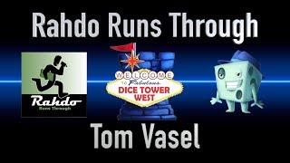 Dice Tower West Live - Rahdo Runs Through Tom Vasel
