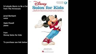 "Ev'rybody Wants to Be a Cat from ""The Aristocats"" - Disney Solos for Kids"