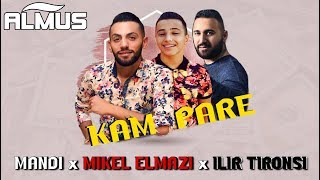 Mandi Ft. Mikel Elmazi & Ilir Tironsi   Kam Pare (Official Lyrics Video)