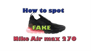 nike air max 270 black fake vs real