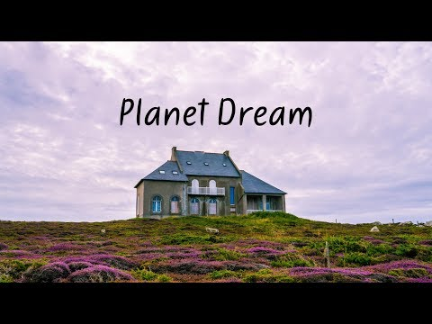 Planet Dream | A Chill Mix