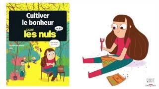 Cultiver le Bonheur pour les Nuls - Bande annonce - POUR LES NULS