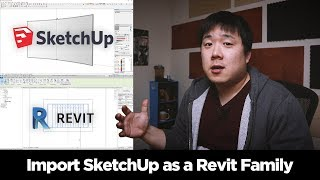 How to import SketchUp file to Revit as Parametric Family