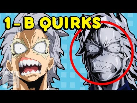 My Hero Academia Class 1-B Quirks Explained - Quirkology 102 | Get In The Robot
