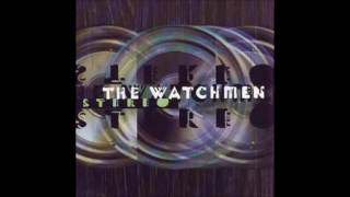 The Watchmen - Stereo