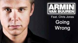 Armin van Buuren- Going Wrong feat. Chris Jones with lyrics
