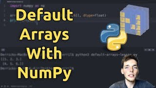 NumPy Default Arrays (Zeros, Ones, Full methods) - Learn NumPy Series