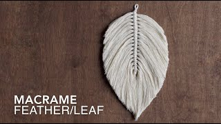 DIY Macrame Tutorial: How To Make A Large Macrame Feather/Leaf