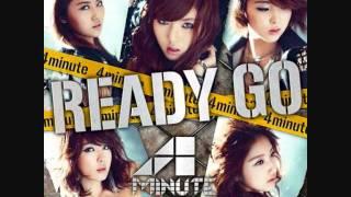 4Minute - Ready Go  [Audio]