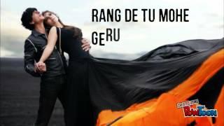 Rang De Tu Mohe Song 2018