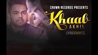 Khaab    Akhil    New Song    Download mp3/video from here     MUSIC LIBRARY   