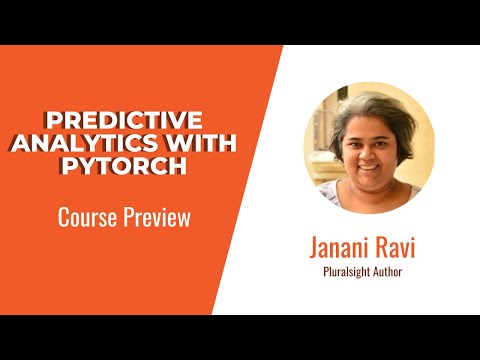 PyTorch Skills: Predictive Analytics with PyTorch Course Preview ...