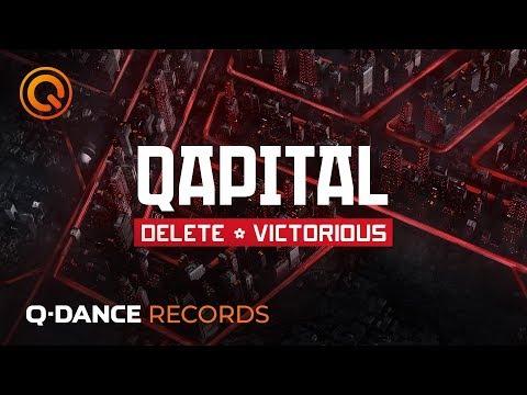 QAPITAL 2019 | Delete - Victorious