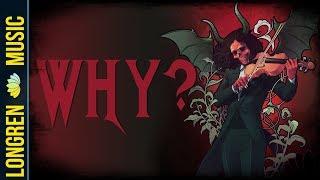 Longren - Why?