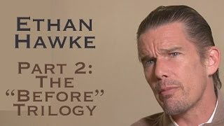 """DP/30: Ethan Hawke, Part 2: The """"Before"""" Trilogy"""