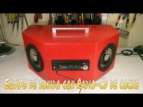 CÓMO HACER UN EQUIPO DE SONIDO CON UN RADIO-CD DE COCHE