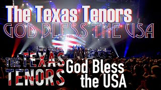 God Bless America by the Texas Tenors
