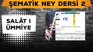 Ney Dersi -2 Salat-ı Ümmiye (www.neysadasi.com)