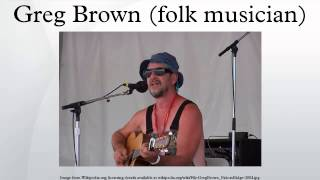 Greg Brown Folk Musician