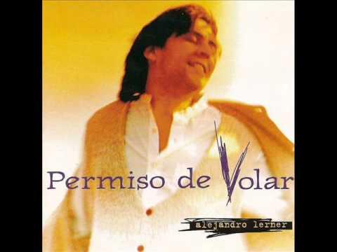 07. Permiso De Volar - Alejandro Lerner (Permiso De Volar) - 1994