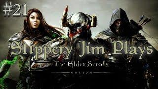 S1ippery Jim Plays: Elder Scrolls Online Ep.21 | Restoring Order