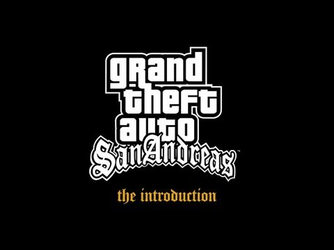 Reacquaint Yourself With Grand Theft Auto: San Andreas—The Introduction