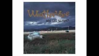Weathervane - Roll Like Thunder