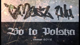 CZASEM INACZEJ SIĘ NIE DA  [BO TO POLSKA MIXTAPE 2012]