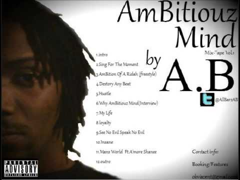 A.B - Sing For The Moment (AmBitiouz Mind Mix-Tape)