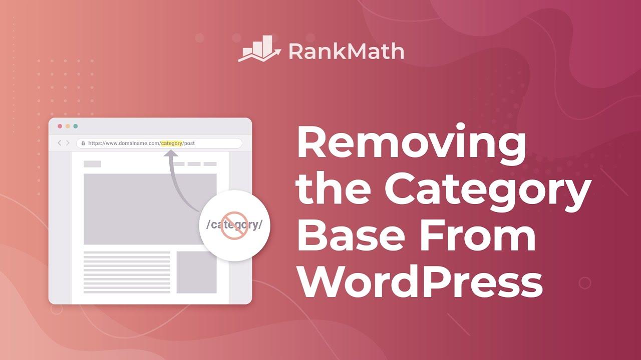 Remove the Category Base From WordPress URLs - Rank Math SEO