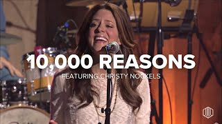 10,000 Reasons - Austin Stone Worship with Christy Nockels