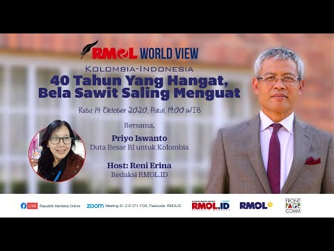 RMOL WORLD VIEW - 40 Tahun Yang Hangat, Bela Sawit Saling Menguat